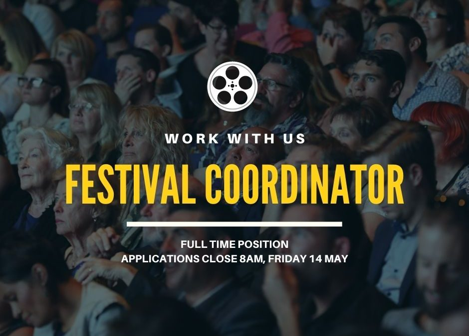 Work with us: Festival Coordinator